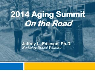 2014 Aging Summit On the Road