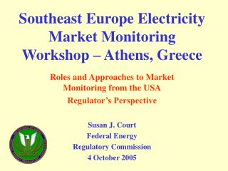 Southeast Europe Electricity Market Monitoring Workshop – Athens, Greece