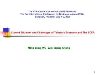 Current Situation and Challenges of Taiwan's Economy and The ECFA