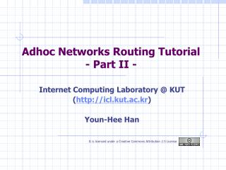 Adhoc Networks Routing Tutorial - Part II -