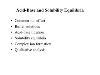 Acid-Base and Solubility Equilibria