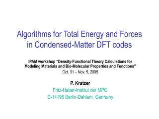 Algorithms for Total Energy and Forces in Condensed-Matter DFT codes
