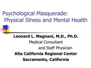 Psychological Masquerade:   Physical Illness and Mental Health