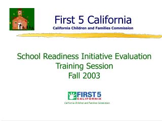 First 5 California California Children and Families Commission