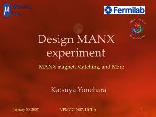 Design MANX experiment