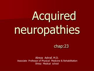 Acquired      neuropathies chap:23