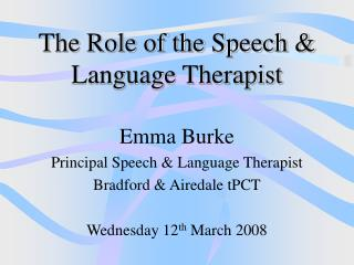 The Role of the Speech & Language Therapist
