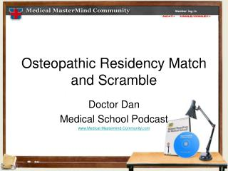 Osteopathic Residency Match and Scramble