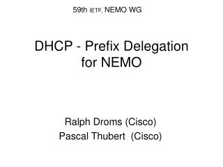 DHCP - Prefix Delegation  for NEMO