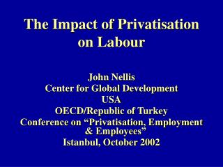 The Impact of Privatisation on Labour
