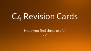 C4 Revision Cards