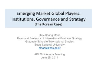Emerging Market Global Players: Institutions, Governance and Strategy (The Korean Case)