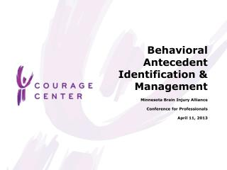 Behavioral  Antecedent Identification & Management