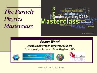 The Particle Physics Masterclass
