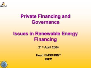 Private Financing and  Governance Issues in Renewable Energy Financing