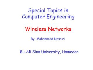 Special Topics in Computer Engineering Wireless Networks
