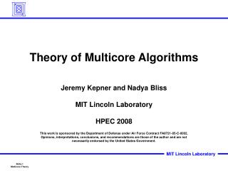 Theory of Multicore Algorithms