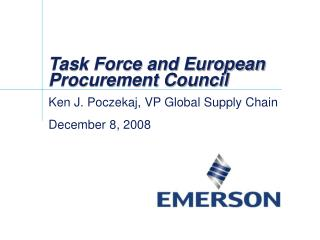 Task Force and European Procurement Council