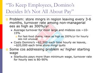 """To Keep Employees, Domino's Decides It's Not All About Pay"""