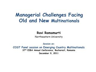 Managerial Challenges Facing  Old and New  Multinationals