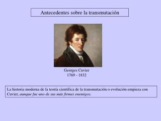 Georges Cuvier 1769 - 1832