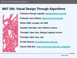 MAT 256: Visual Design Through Algorithms