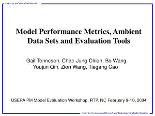 Model Performance Metrics, Ambient Data Sets and Evaluation Tools