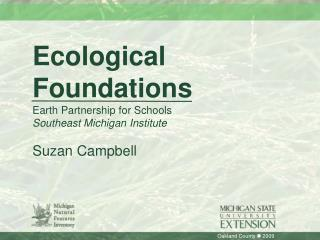 Ecological  Foundations Earth Partnership for Schools Southeast Michigan Institute Suzan Campbell