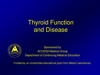 Thyroid Function and Disease