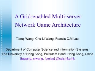 A Grid-enabled Multi-server Network Game Architecture