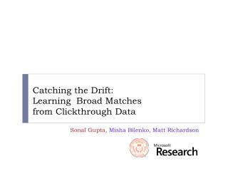 Catching the Drift:  Learning  Broad Matches  from Clickthrough Data