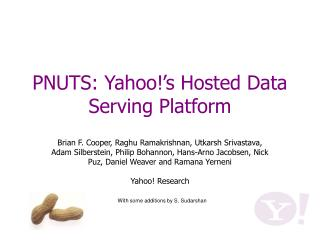 PNUTS: Yahoo!'s Hosted Data Serving Platform