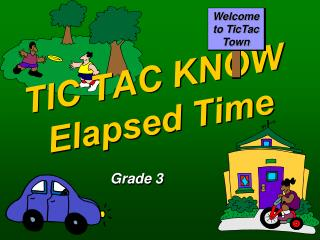 TIC TAC KNOW Elapsed Time