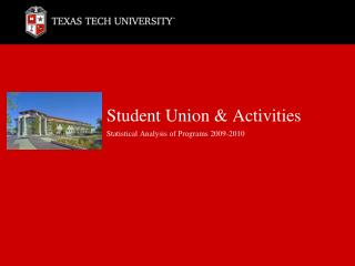 Student Union & Activities Statistical Analysis of Programs 2009-2010