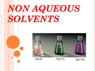 NON AQUEOUS SOLVENTS