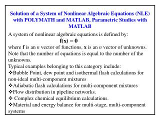 A system of nonlinear algebraic equations is defined by: