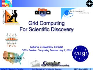 Grid Computing For Scientific Discovery