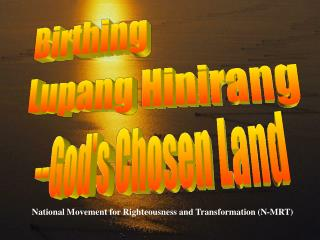 National Movement for Righteousness and Transformation (N-MRT)
