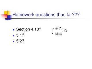 Homework questions thus far???