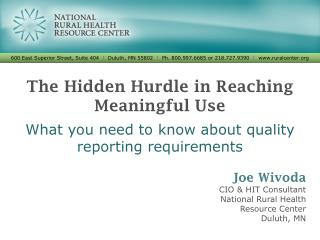 The Hidden Hurdle in Reaching Meaningful Use