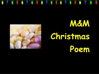 M&M Christmas Poem