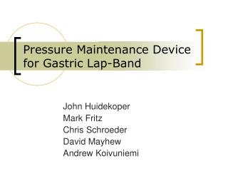 Pressure Maintenance Device for Gastric Lap-Band