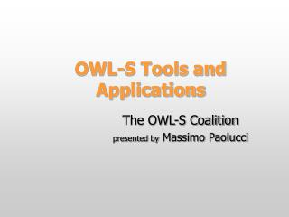 OWL-S Tools and Applications