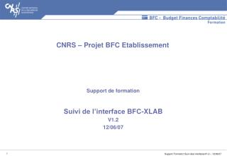 Support de formation Suivi de l'interface BFC-XLAB V1.2 12/06/07