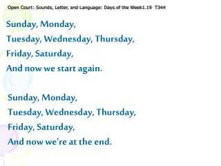 Open Court: Sounds, Letter, and Language: Days of the Week1.19  T344