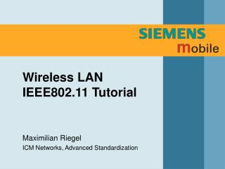 Wireless LAN IEEE802.11 Tutorial