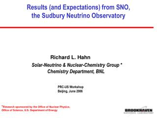 Results (and Expectations) from SNO,  the Sudbury Neutrino Observatory