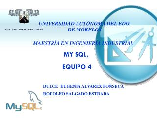 MY SQL,  EQUIPO 4