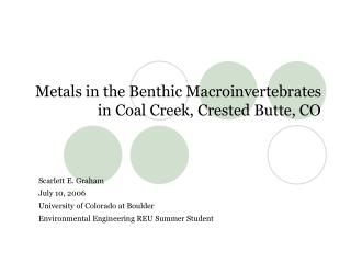 Metals in the Benthic Macroinvertebrates in Coal Creek, Crested Butte, CO
