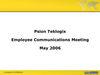 Psion Teklogix Employee Communications Meeting May 2006